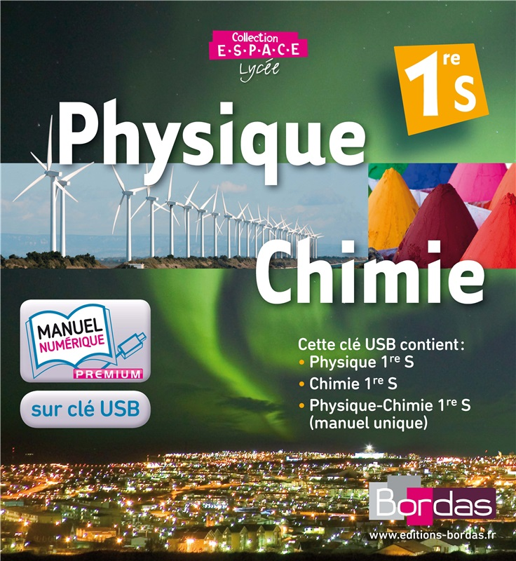 Physique-Chimie 1re S - Coll° ESPACE - 2011