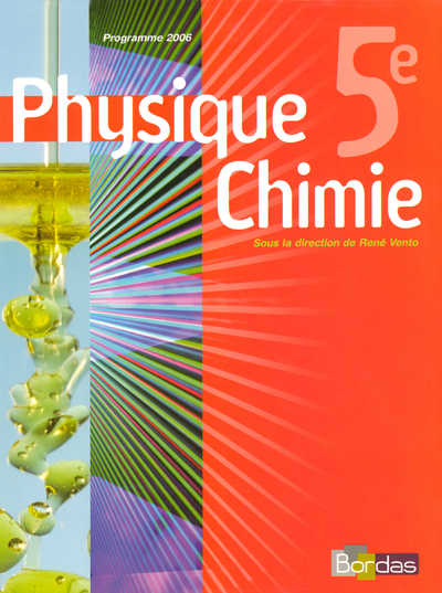 Physique-Chimie 5e - Coll° R. Vento - 2006