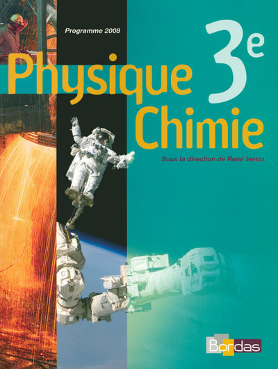 Physique-Chimie 3e - Coll° R. Vento - 2008