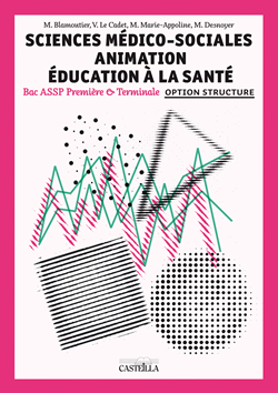 "Sciences Médico-Sociales 1re, Tle  Bac Pro ASSP - Option ""en structure"" - Pochette élève"
