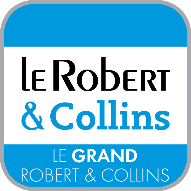 Dictionnaire Le Grand Robert & Collins