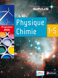 Physique-Chimie 1re S - Sirius - 2011
