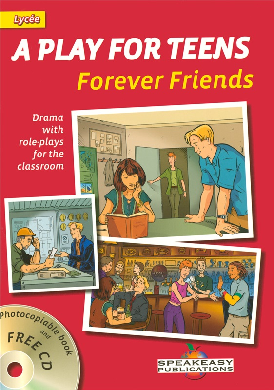 A play for teens : Forever friends