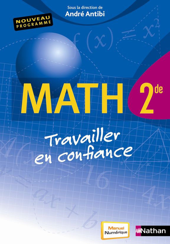 Maths 2de - A. Antibi - 2010