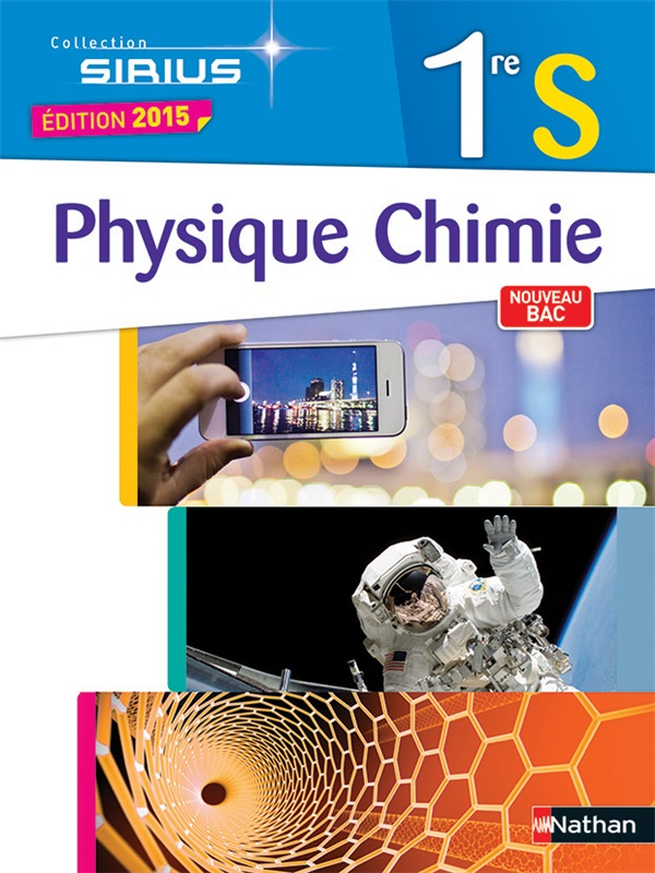 Physique-Chimie 1re S - Sirius - 2015