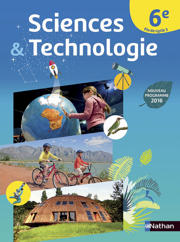 Sciences et Technologie 6e - 2016