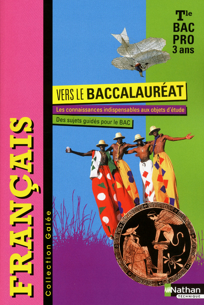 Français - Collection Galée - Tle Bac Pro