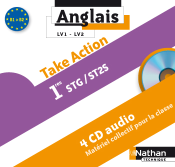 Anglais - Take Action - 1res STMG - ST2S - 4 CD audio
