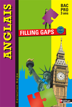 Filling Gaps - Collection Galée - 1re Bac Pro - B1>B2
