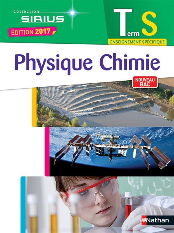 Physique-Chimie Term S - Sirius - 2017