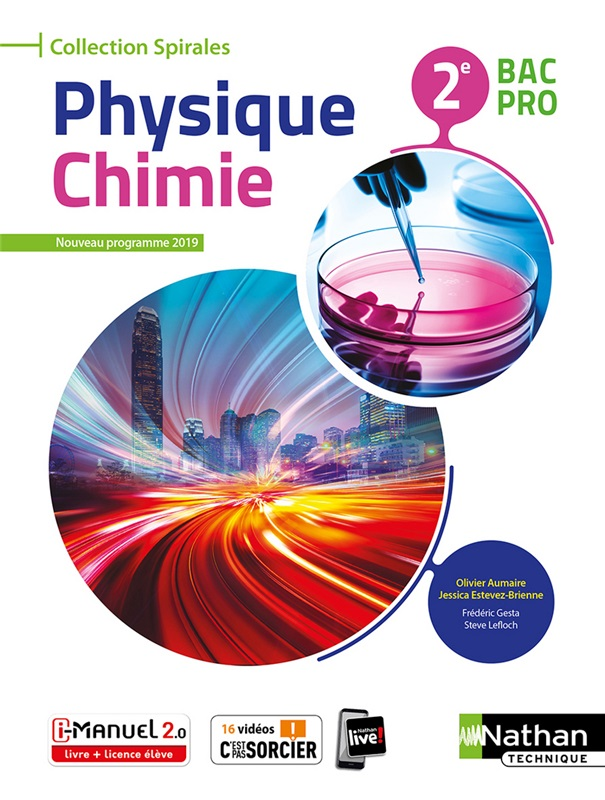 Physique-Chimie - 2de Bac Pro - Coll. Spirales - Ed. 2019