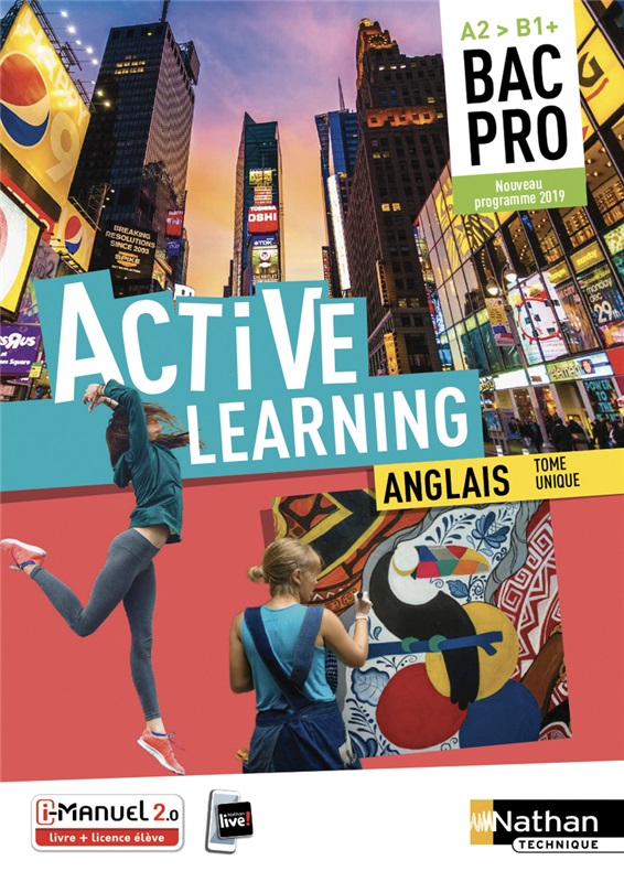 Active Learning - Anglais Bac Pro - Niveau A2>B1+ - Ed. 2019