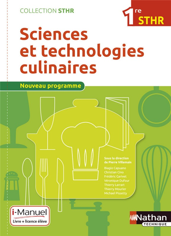 Sciences et technologies culinaires - 1re STHR - Coll. STHR - Ed. 2016