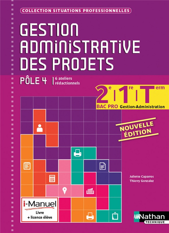 Bac Pro GA Gestion administrative des projets Coll. Situations professionnelles