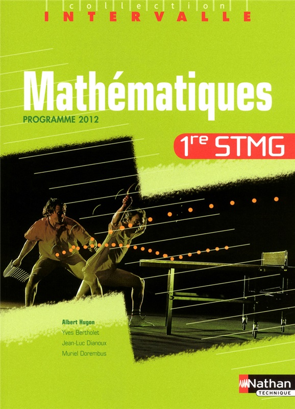 Mathématiques 1re Bac STMG - coll. Intervalle