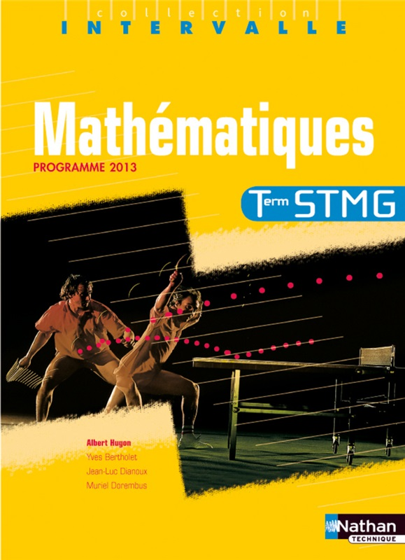 Mathématiques Tle Bac STMG - coll. Intervalle