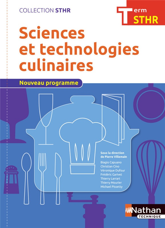 Sciences et technologies culinaires Tle Bac STHR - Coll. STHR