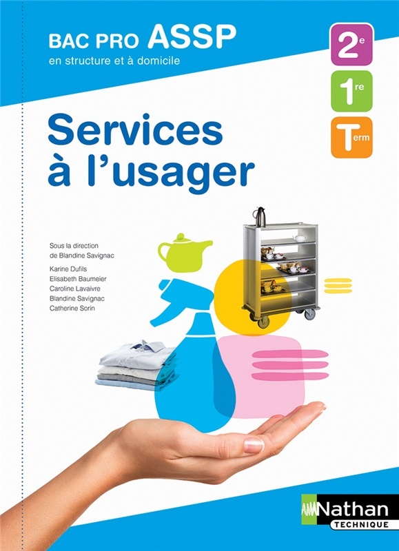 Services à l'usager 2e/1re/Tle Bac Pro ASSP
