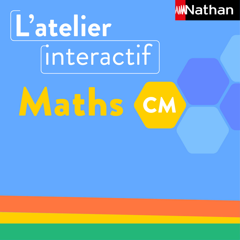 L'atelier interactif Maths CM
