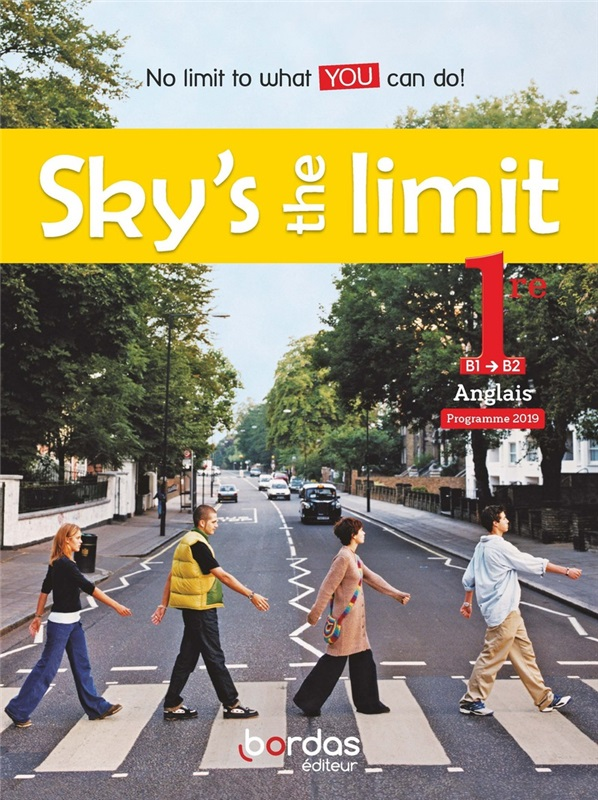 Sky's the limit! - Anglais 1re